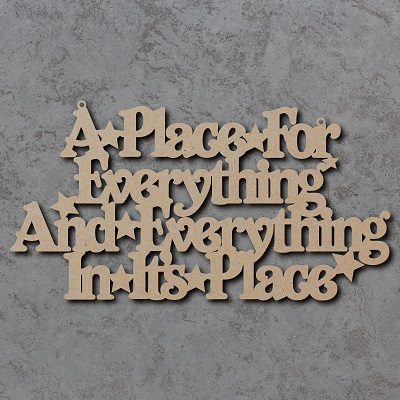 A Place for Everything and Everything in its Place Sign