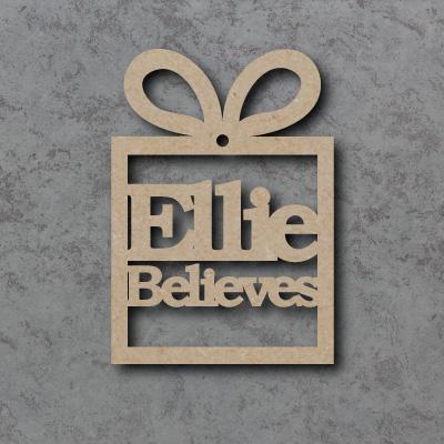 Personalised Believes Present Bauble