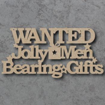 Wanted Jolly Men Bearing Gifts Christmas Craft Sign
