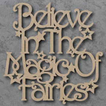 Believe in the Magic of Fairies Sign