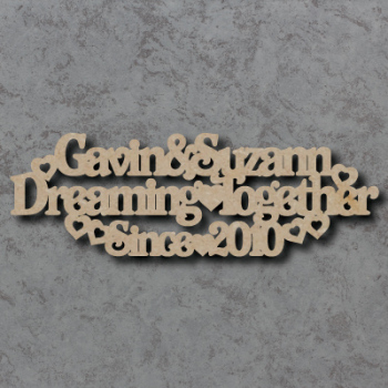 Personalised Dreaming Together Since Sign