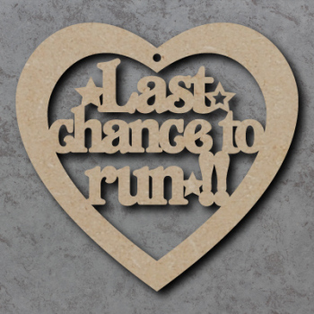 Last Chance To Run Heart