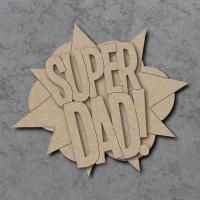 Super Dad Comic Book Sign