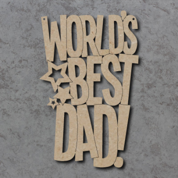 Worlds Best Dad (With Stars) Craft Sign