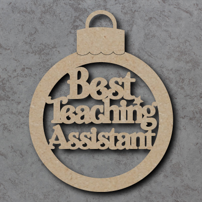 Best Teaching Assistant Bauble Craft Shapes