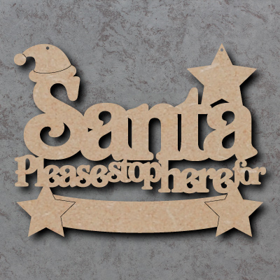 Santa Please Stop Here For Banner Craft Sign