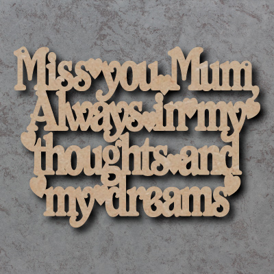 Miss You Mum Thoughts And Dreams Craft Sign
