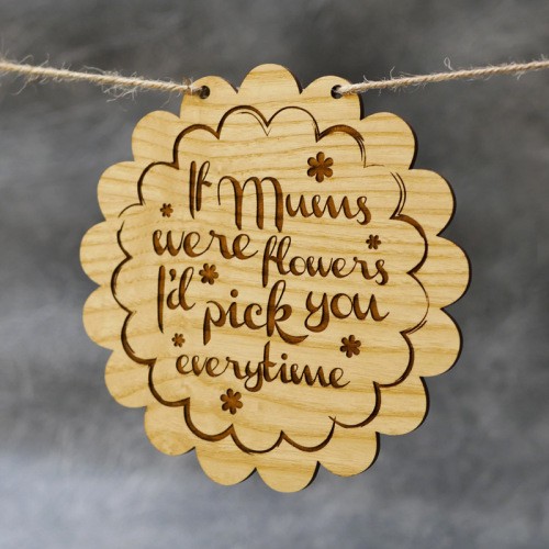 If Mums Were Flowers 4mm Ash Wood Plaque
