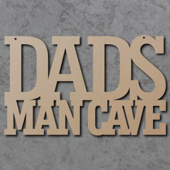 Dads Man Cave Craft Sign