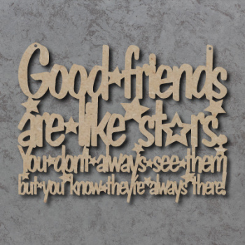 Good Friends Are Like Stars Sign