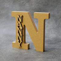 Free standing N - Nanny / Nanna / Nan 18mm Thick