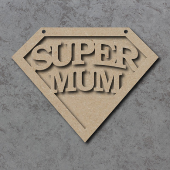Super Mum Emblem Sign