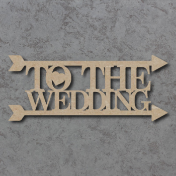 To The Wedding Arrow Sign