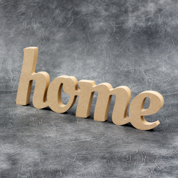 Home Word Swirly Font - Freestanding Sign 18mm Thick