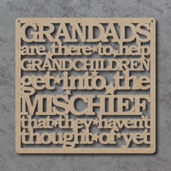 Grandads Help Grandchildren Get Into Mischief Craft Sign