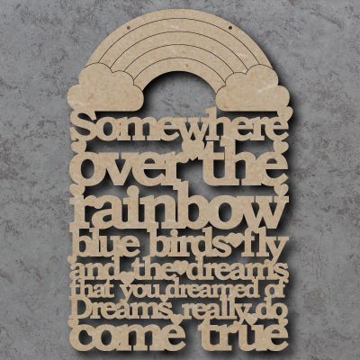 Somewhere Over The Rainbow Craft Sign