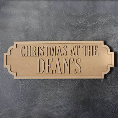 Street Sign - Christmas At The (Surname) - 22mm Thick