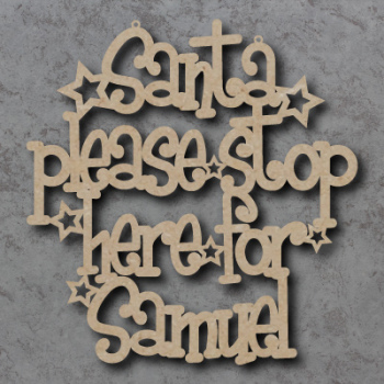 Santa Please Stop Here For 'Your Name' Sign (Funky Font)