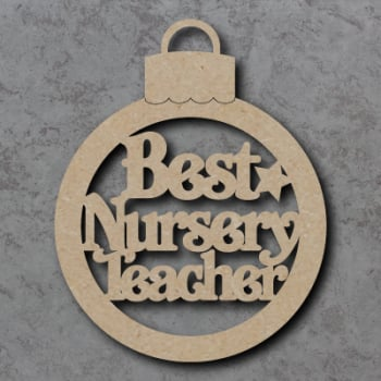 Best Nursery Teacher Bauble