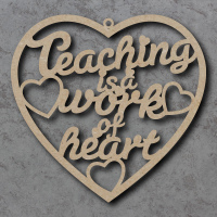 Teaching is a work of Heart Sign