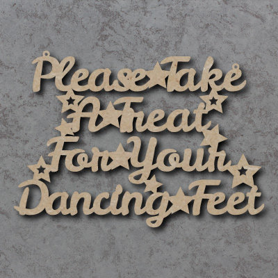 Please Take A Treat For Your Dancing Feet Sign