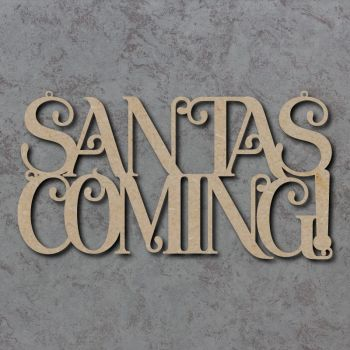 Santas Coming Craft Sign