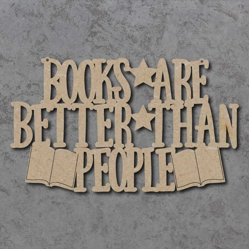 Books Are Better Than People Sign