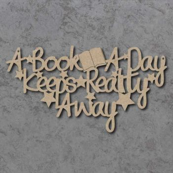 A Book A Day Keeps Reality Away Sign