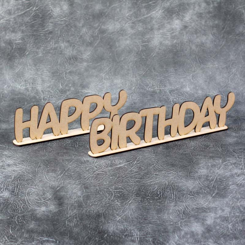 Happy Birthday Freestanding Words Craft Sign