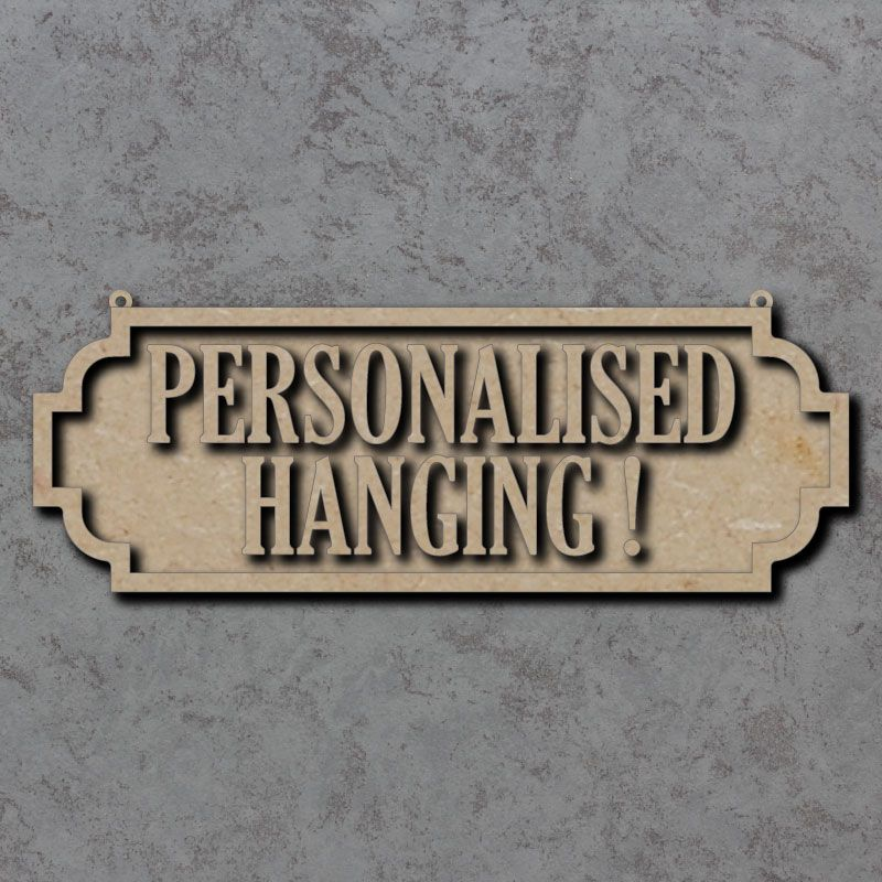 Street Sign Hanging Personalised Craft Sign - 8mm thick
