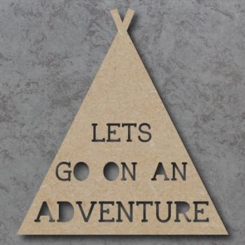 Lets go on an Adventure cutout Sign
