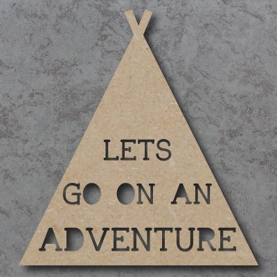 Lets go on an Adventure cutout Sign