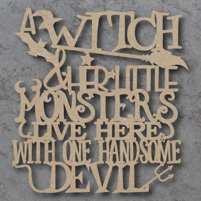 A Witch and her little monsters Sign