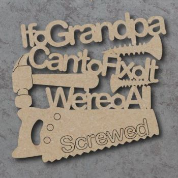 If Grandpa Can't Fix It Craft Sign
