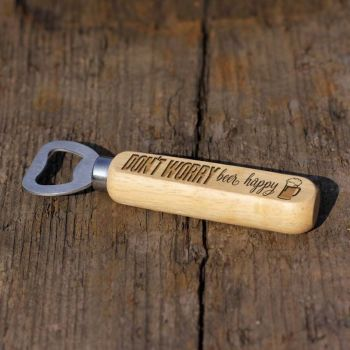 Don't Worry, Beer Happy Wooden Bottle Opener