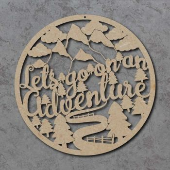 Let's Go On An Adventure Circle Sign
