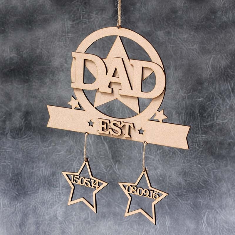 Dad Established Sign with hanging Stars
