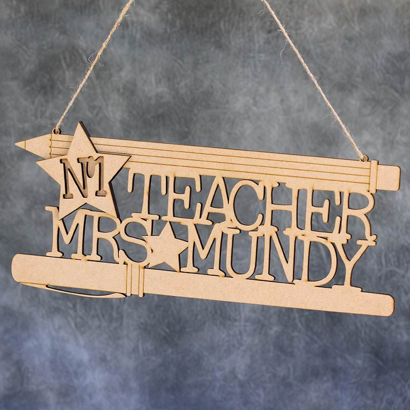 No.1 Teacher Personalised Sign
