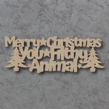 Merry Christmas You Filthy Animal Sign
