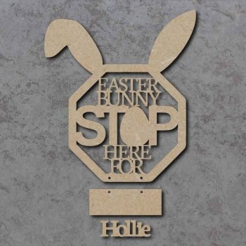Easter Bunny Stop Here personalised sign 02