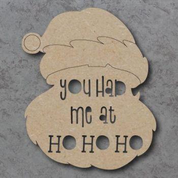You had me at Ho Ho Ho Sign