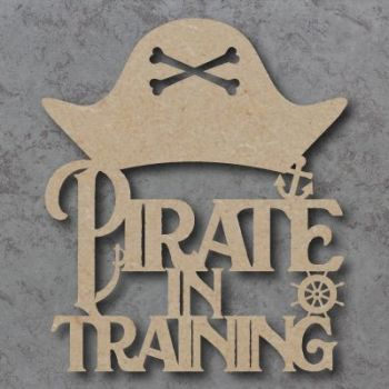 Pirate in Training Craft Sign