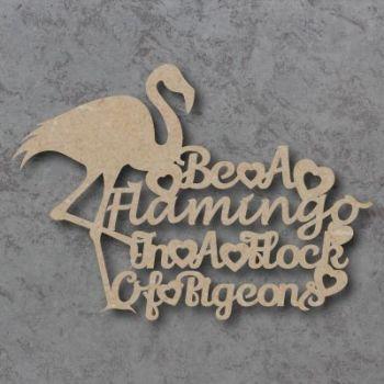 Be A Flamingo Craft Sign