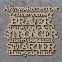 Braver Stronger Smarter Craft Sign