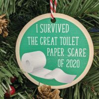 I Survived the great toilet paper scare of 2020 Printed Bauble, Gift Tag
