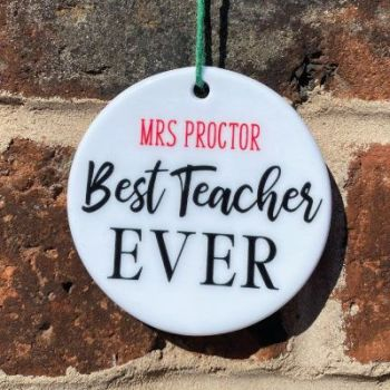 Personalised Best Teacher ever hanging ornament