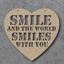 Smile And The World Smiles With You heart cutout craft sign