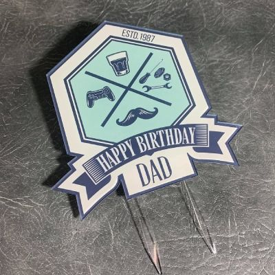 Happy Birthday Dad Printed Cake Topper