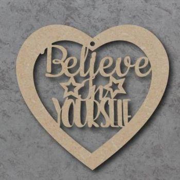 Believe In Yourself Bauble