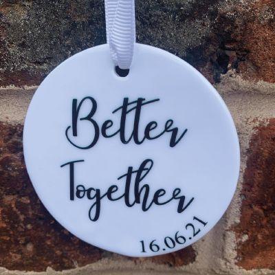 'Better Together' hanging keepsake
